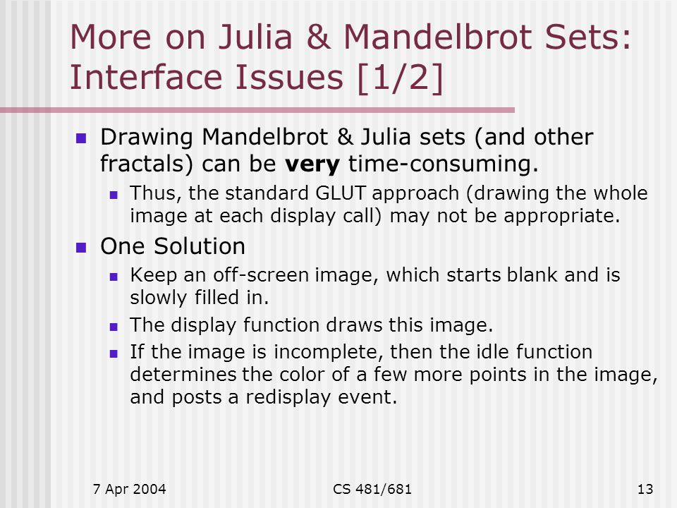 More on Julia & Mandelbrot Sets: Interface Issues [1/2]